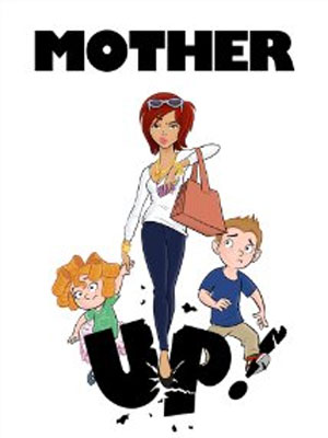 Mother Up! : Affiche