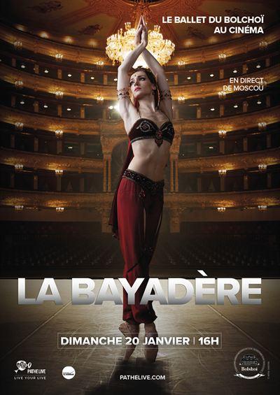 La Bayadère ( Bolchoï - Pathé Live)